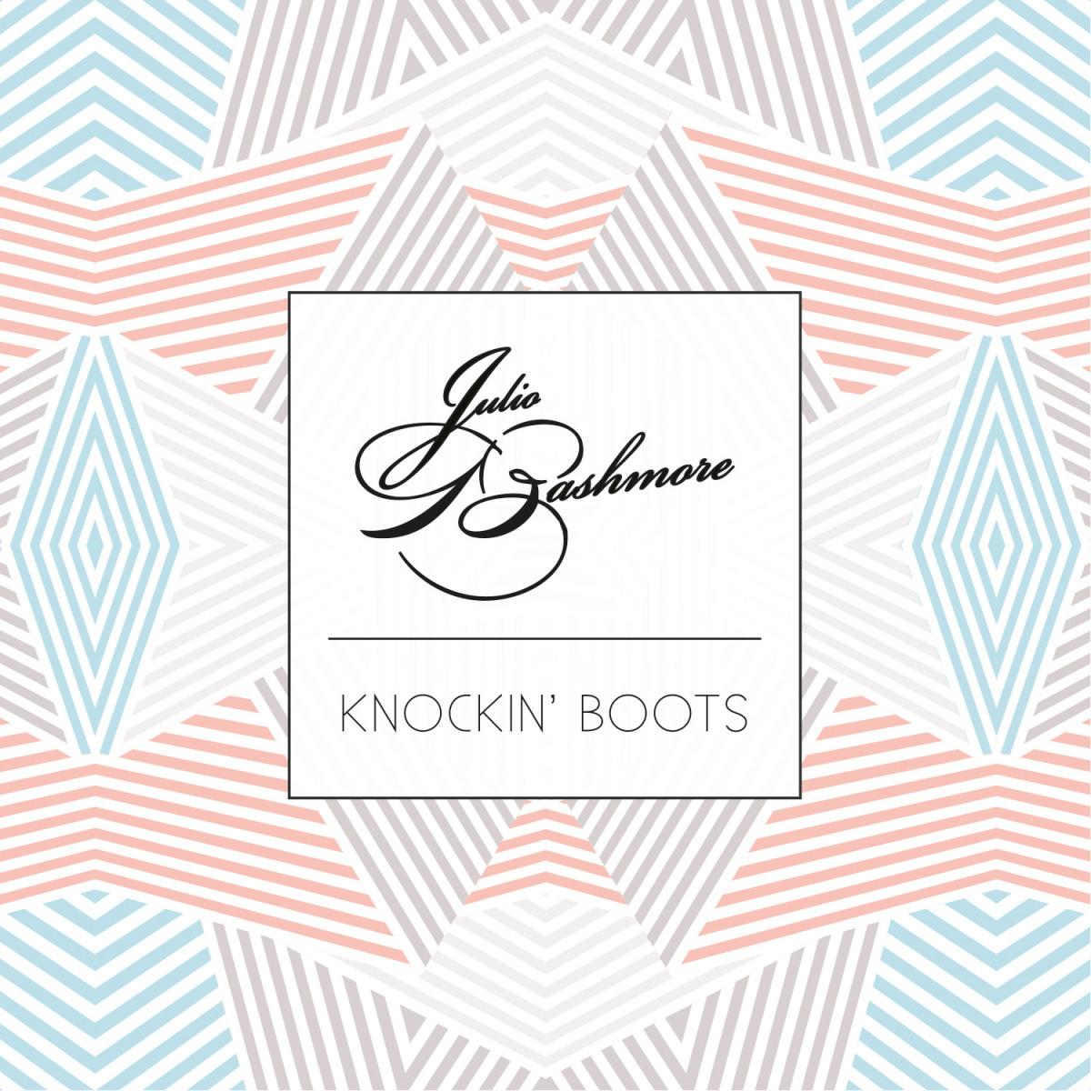 julio-bashmore-knockin-boots